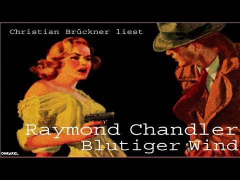 Blutiger Wind - Thriller/Krimi Hörbuch 2017 - Raymond Chandler