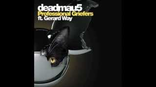 Expert Griefers (ft. Gerard Way) (deadmau5 Professional Griefers Extended Mix)