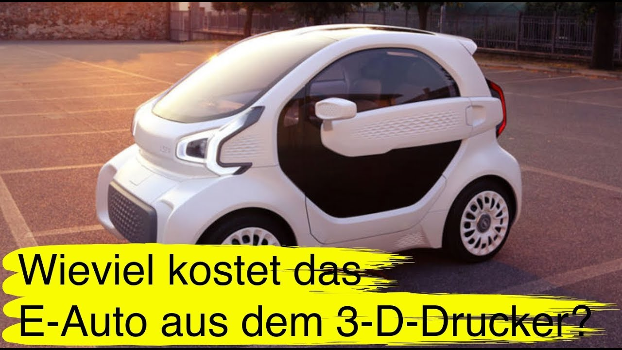 124 wie viel kostet ein elektroauto aus dem 3 d drucker youtube. Black Bedroom Furniture Sets. Home Design Ideas