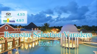 Iberostar Selection Varadero 5*|Куба, Варадеро|Обзор отеля 2019