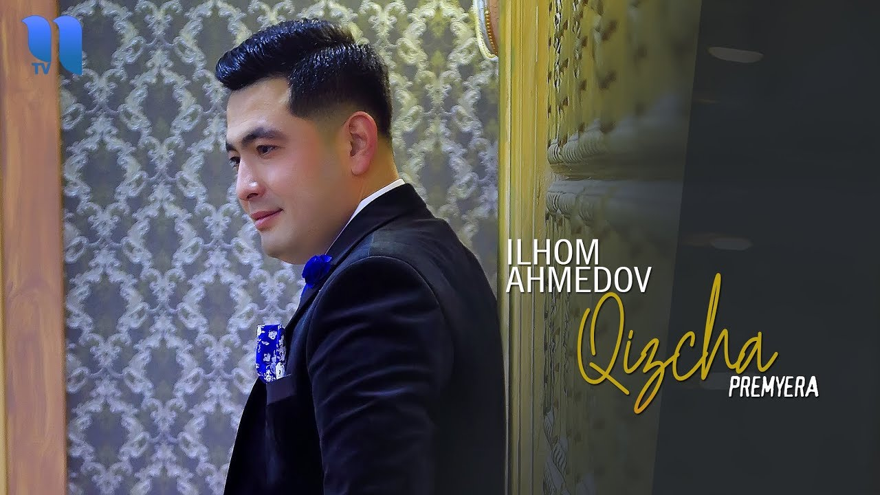 Ilhom Ahmedov - Qizcha | Илхом Ахмедов - Кизча (music version)