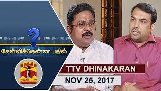 (25/11/2017) Kelvikkenna Bathil | Exclusive Interview with TTV Dhinakaran | Thanthi TV - Pandey