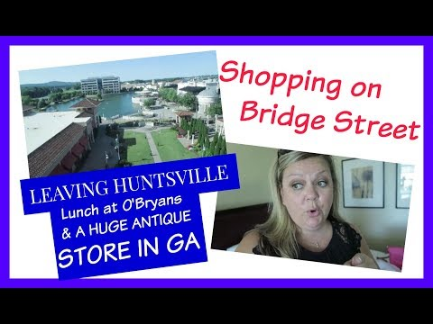 Morning Shopping on Bridge Street and A HUGE Antique Store | June 2017