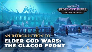 Elder God Wars Dungeon: An introduction to the Glacor Front | RuneScape