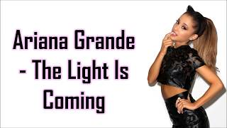 Cover images Ariana Grande - The Light Is Coming ft Nicki Minaj (Lyrics) (Official Audio)