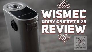 Wismec Noisy Cricket II 25 Review Deutsch