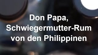 Don Papa Verkostungs Video - Schwiegermutter-Rum von den Philippinen