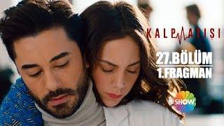 Kalp At 27Blm 1Fragman  Pazar Akam Show TVde