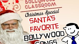 Bollywood Classroom | Santas Favorite Bollywood Songs