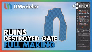 Ruins : Destroyed Gate - UModeler Tutorial