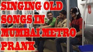 EPIC Singing Old Songs in Mumbai Metro | WTF INDIA PRANKS