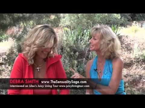 Intimacy & Sensuality - Debra Smith, Sexuality Coach