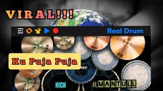 MANTUL!!! KU PUJA PUJA    DJ KENTRUNG    SKA    Real Drum