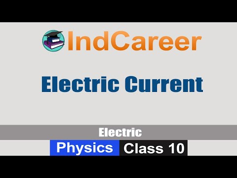 Electric Current: Chapter Electricity - Class 10 Physics