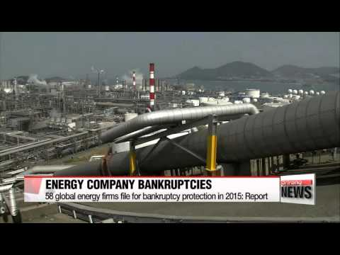58 global energy firms file for bankruptcy protection in 2015: Report