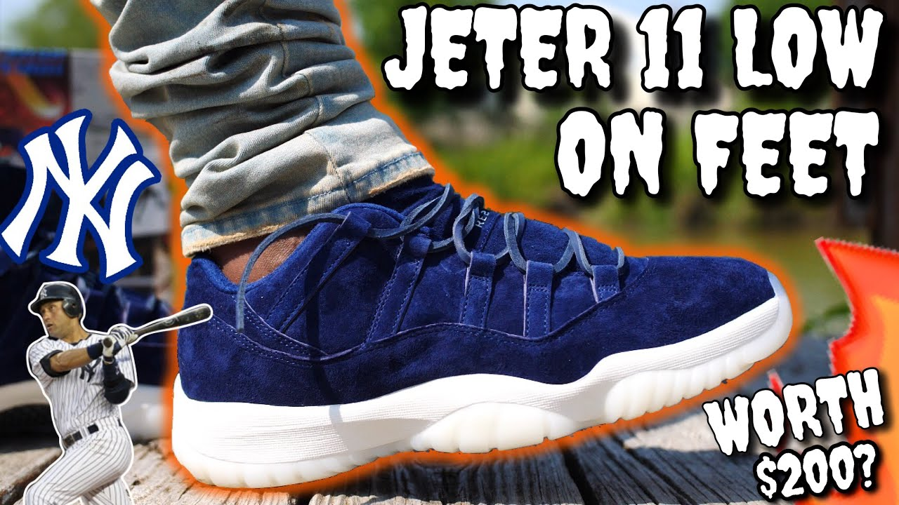 cheap for discount c99bc 224f7 DEREK JETER/RE2PECT AIR JORDAN 11 LOW ON FEET REVIEW! WORTH $200?