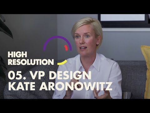 #5: Design VP, Kate Aronowitz, on how designers can really g