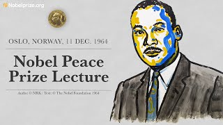 Martin Luther King, Jr.'s Nobel Peace Prize Lecture from Oslo, 11 Dec. 1964 (full audio)