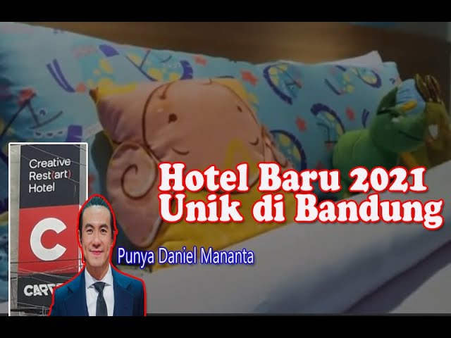 Creative Restart Hotel - Hotel Baru Bernuansa Kreatif, Unik di Bandung