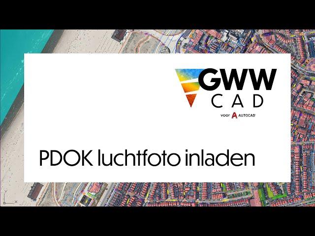 GWW-CAD: PDOK luchtfoto inladen