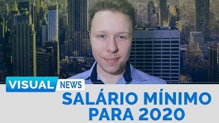 SALÁRIO MÍNIMO PARA 2020 | Visual News