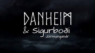Смотреть клип Danheim & Sigurboði - Jörmungandr