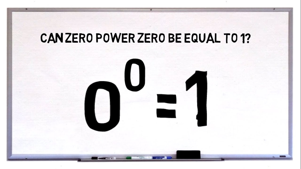 Can Zero Power Zero Be Equal To 1? 0 Power 0 = 1? Maths