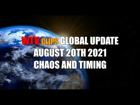 WTV CLIPS: Global Update August 20th, 2021
