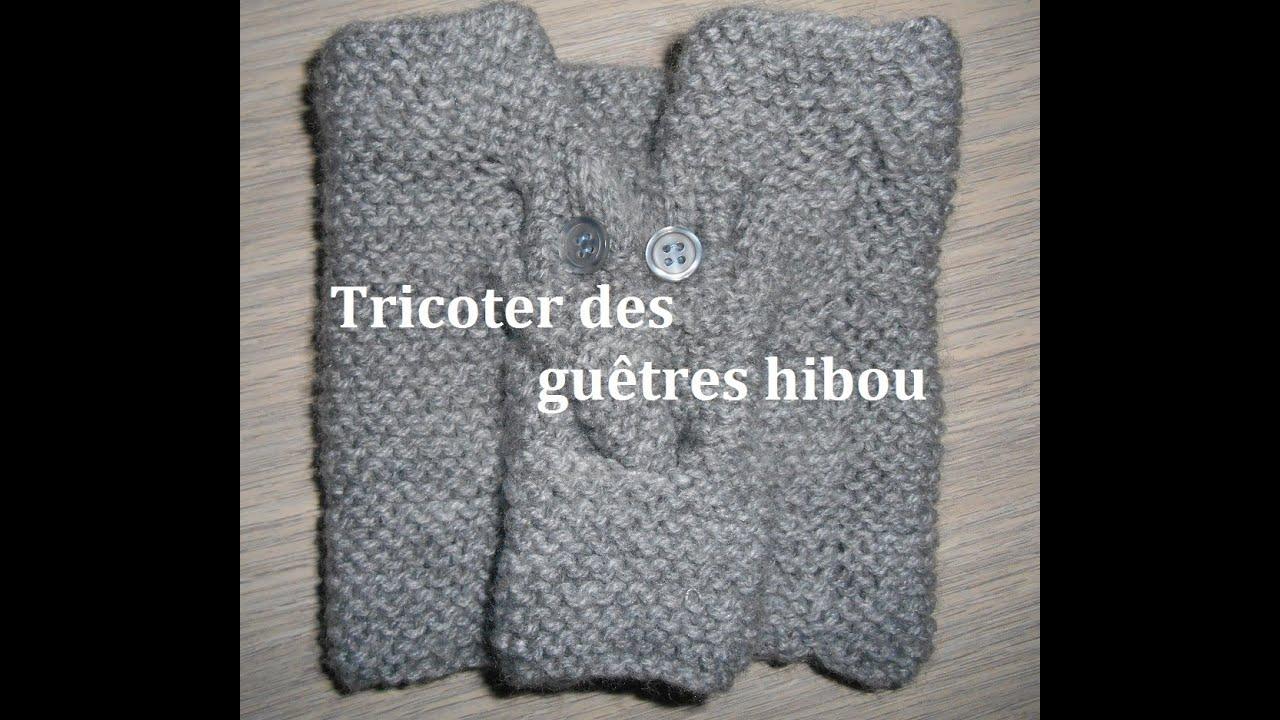 Assez Tricoter des guetres hibou, facile, pas à pas - YouTube XF05