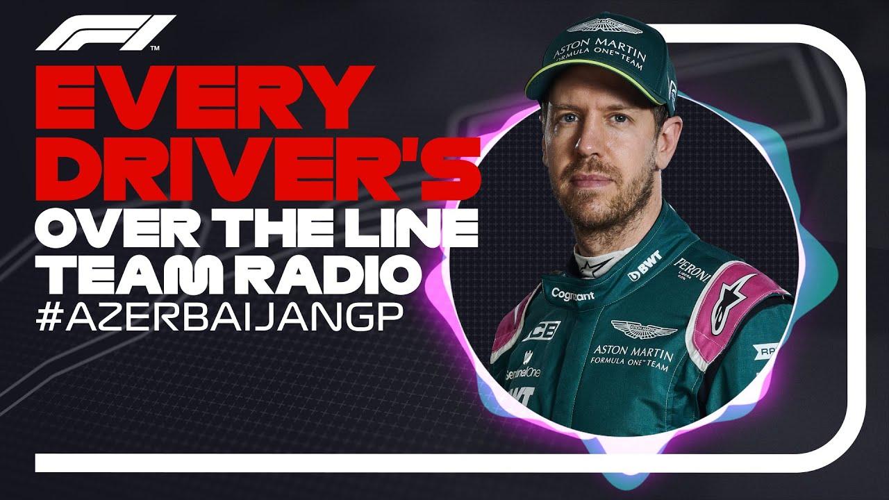 La radio de chaque conducteur à la fin de sa course    Grand Prix d'Azerbaïdjan 2021
