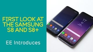 EE Introduces: Samsung Galaxy S8 and S8+
