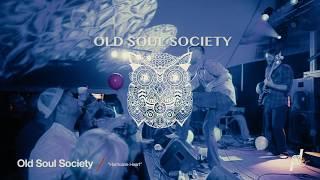 Old Soul Society - Promo Video - dOp