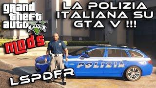 GTA 5 MOD ITA - MOD POLIZIA ACCIUFFIAMO I CATTIVI - GTA 5 MODS GAMEPLAY ITA