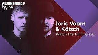 Awakenings Festival 2018 Saturday - Live set Joris Voorn & Kölsch @ Area W