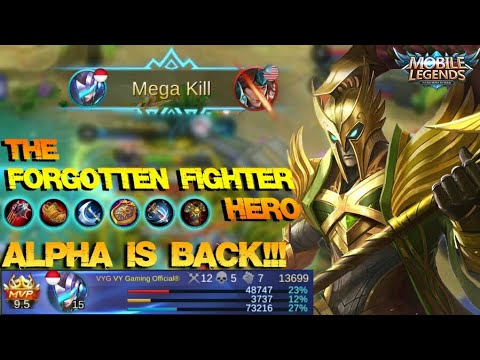 The Forgotten Fighter Hero : ALPHA IS BACK!!! - Mobile Legends Patch 2.06
