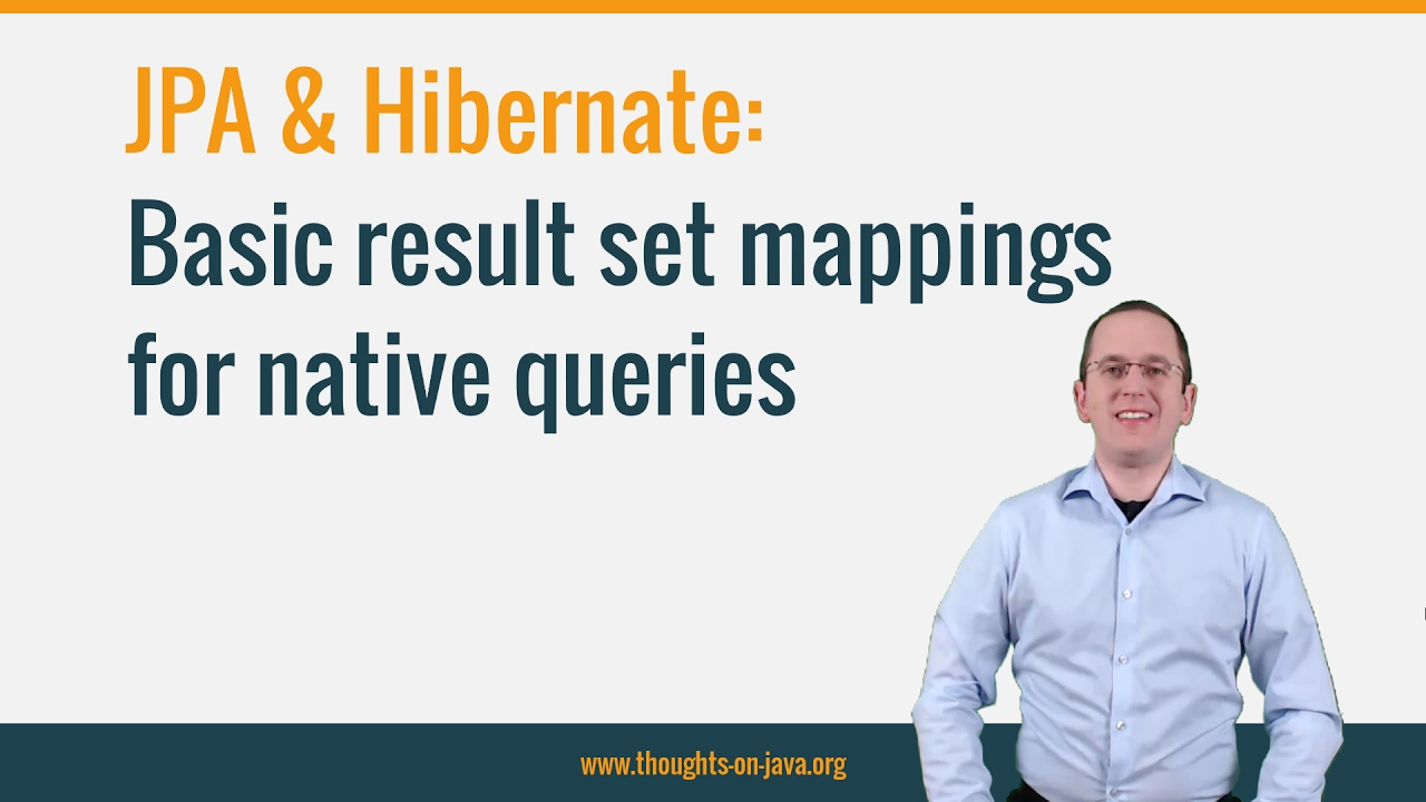 JPA & Hibernate: Basic result set mappings for native SQL queries