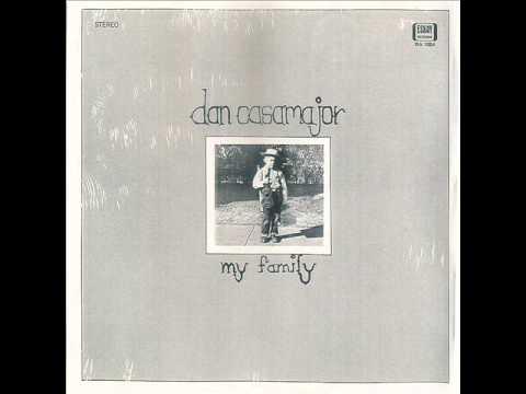 Dan Casamajor  - My Family 1969 (Full Album)