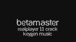Keygen Music - BetaMaster - RealPlayer 11 Crack