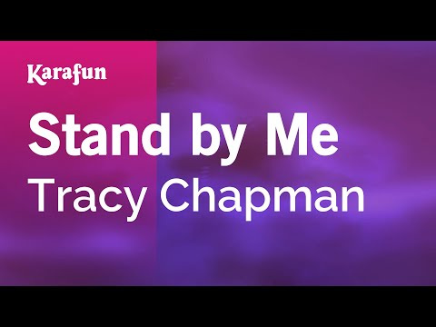 Karaoke Stand By Me - Tracy Chapman *