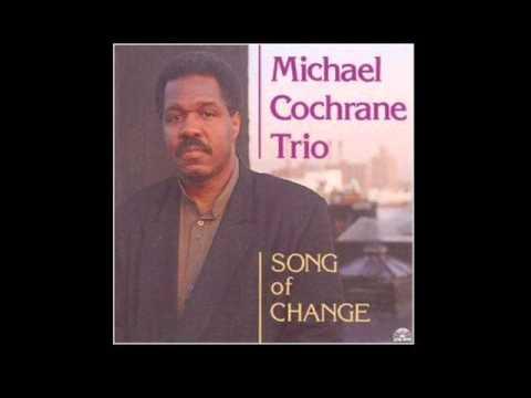 Michael Cochrane Trio - Once I Loved