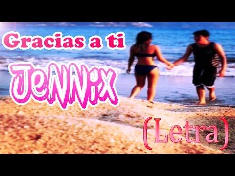 ♥Gracias a ti ♥ Rap Romantico Femenino | Jennix | Para dedicar a un hombre