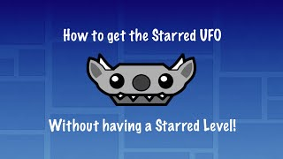 How to get the Starred UFO + Other Exlusive Icons! | Without a starred level! thumbnail