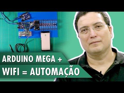 Arduino Mega + WiFi = Automação