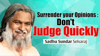 Sadhu Sundar Selvaraj Prophecy 2018 ★ Surrender your Opinions - Don't Judge Quickly