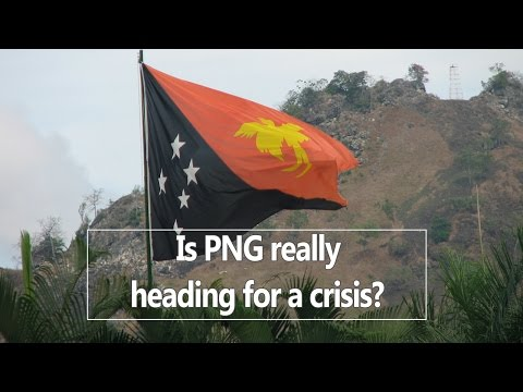Is Papua New Guinea really heading for a crisis?