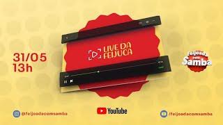 LIVE Feijoada com Samba - #fiqueemcasa e #cantecomigo