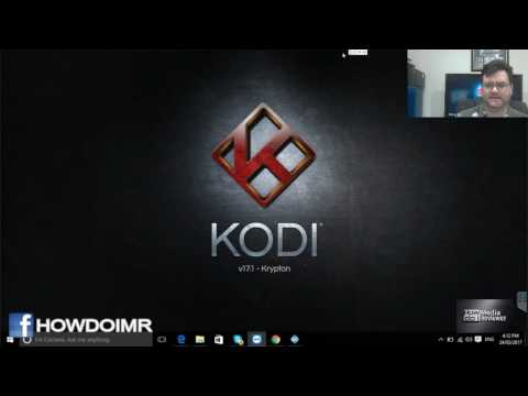 How to install and configure Kodi on a Windows PC (2017 OLD See New Video)