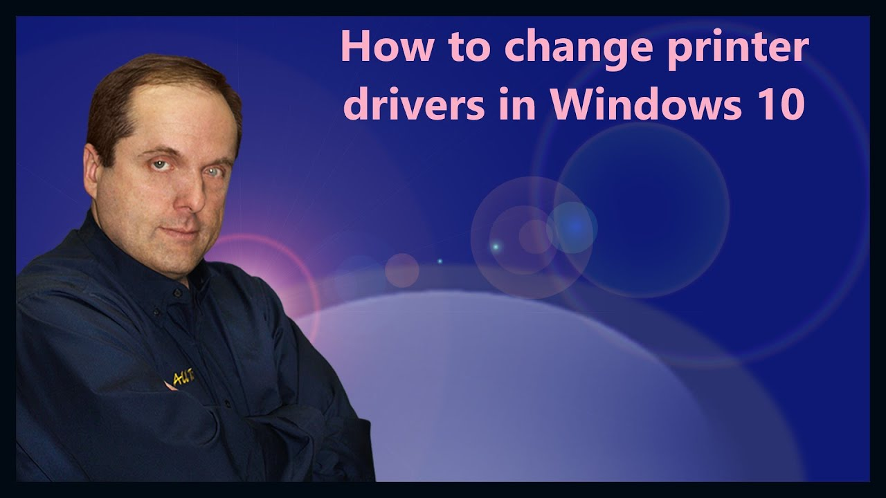 how to change printer drivers in windows 10