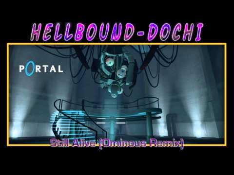 Portal: Still Alive (Ominous Remix)