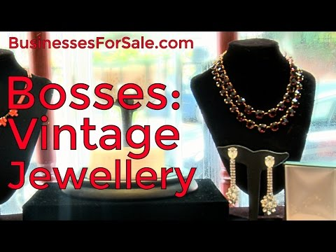 Running a vintage jewellery shop - Bosses